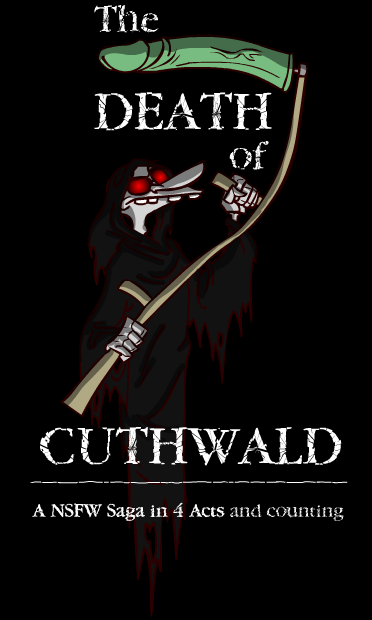 The Death of Cuthwald - A NSFW Saga in 3 Acts (and counting)